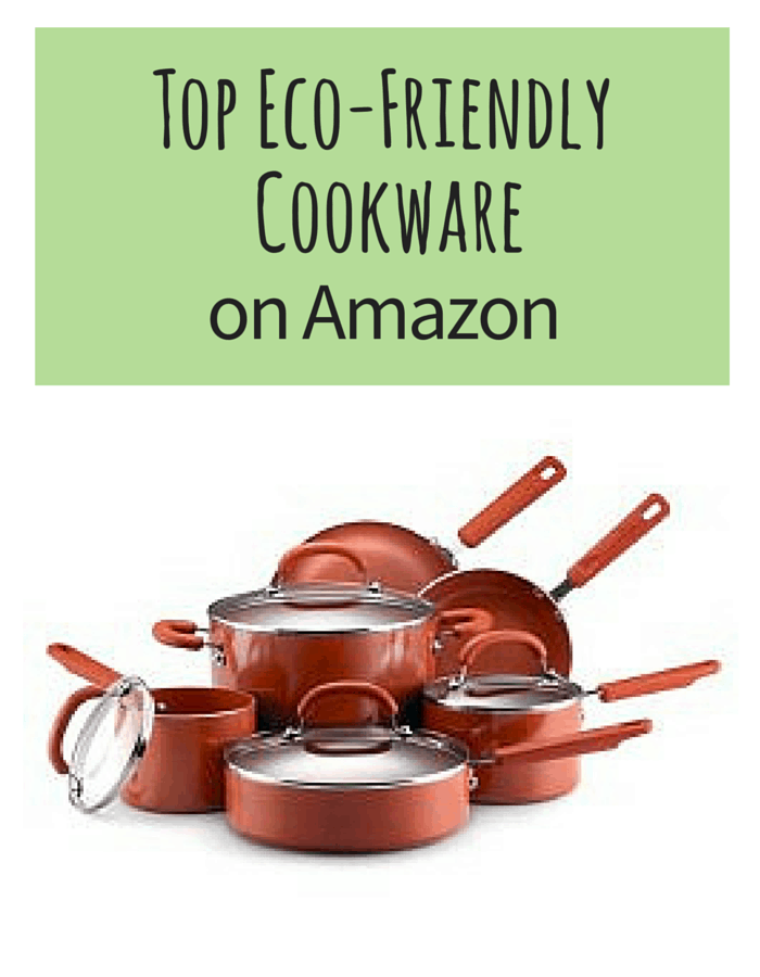 Top Eco-Friendly Cookware on Amazon