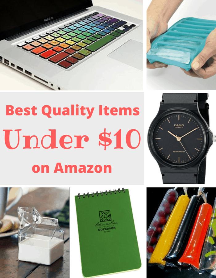 Best Quality Items on Amazon Under $10