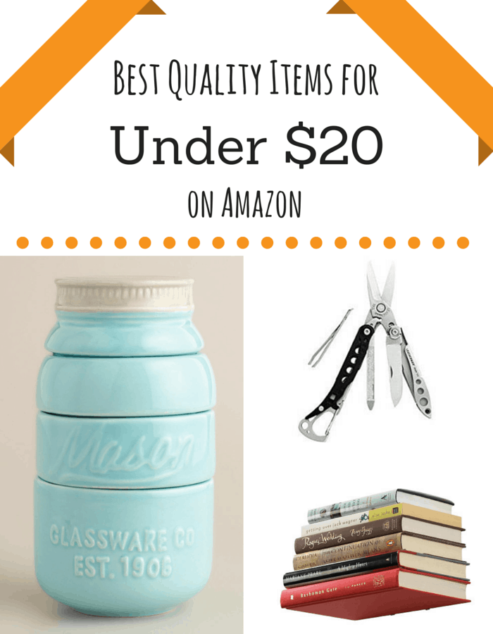 Best Quality Things On Amazon Under $20
