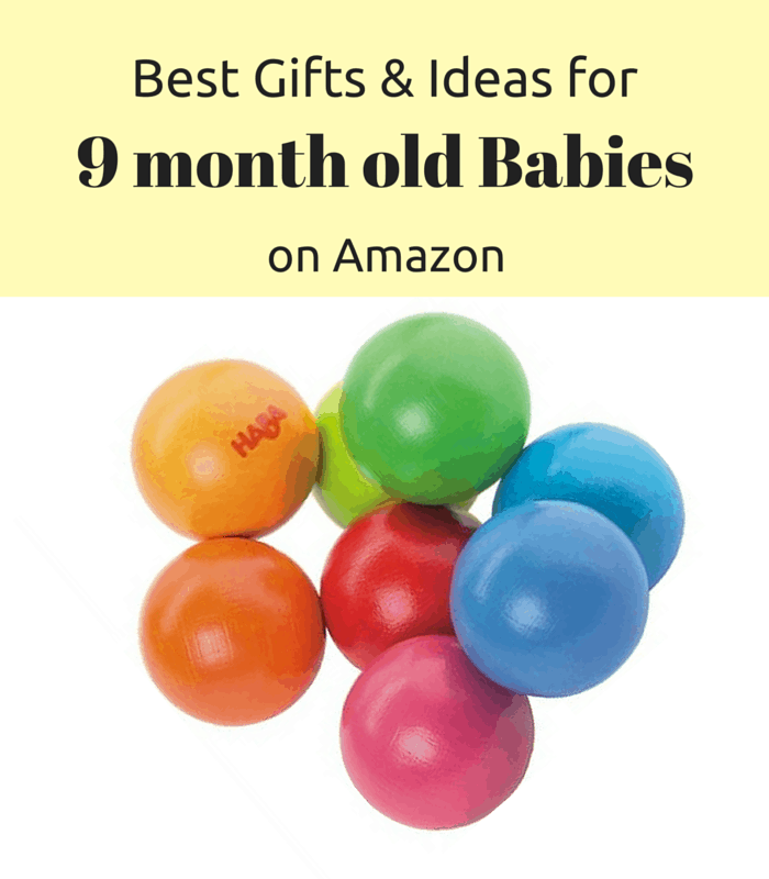 Best Gifts & Ideas For 9 Month Old Babies on Amazon
