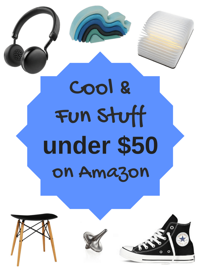 Cool & Fun Stuff On Amazon Under $50