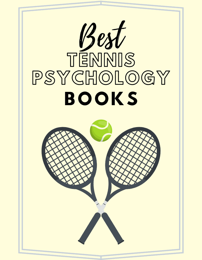 Best Tennis Psychology Books