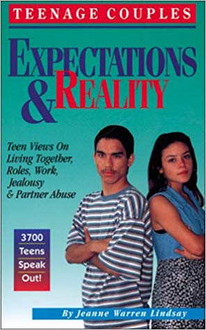 Expectations & Reality: Teen Views on Living Together, Roles, Work, Jealousy & Partner Abuse