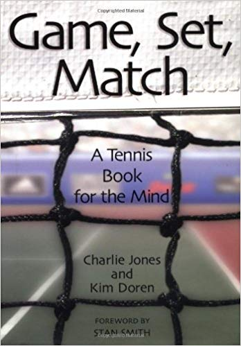 Game, Set, Match: A Tennis Book For The Mind