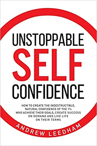 Unstoppable Self Confidence